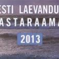 Eesti laevanduse aastaraamat 2013 on Saaremaa merenädala ajaks jõudnud Rahva Raamatu Kuressaare esinduskauplusesse. Möldri külas mereäärses Insu talus suve nautiv kunagine polaaruurija (Antartktikas 1966 ja 1969), endine tele- ja raadiomees, […]