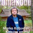 *Marko Kaljuveer elab talvel saunas *Heidame pilgu uuestisündinud Nasva klubile *Platsi saab ikka puhtaks. Soodaga näiteks *Tahad ise suitsuahju ehitada? Aga palun, loe kuidas! *Muuseas, tulbisibul ihkab sooja…