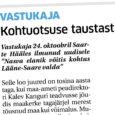 """Vastukaja 24. oktoobril Saarte Hääles ilmunud uudisele """"Nasva elanik võitis kohtus Lääne-Saare valda"""" Selle loo juured on tosina aasta taga, kui maa-ameti peadirektori Kalev Kanguri teadvusse jõudis maakerke tagajärjel merest […]"""