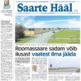 * Lääne-Saare volikogu otsustas hotelli osta * Saarte Hääle fotograaf maratonil parim * Eakatele tuleb appi ELVI * Pillerkaar sulges uksed!