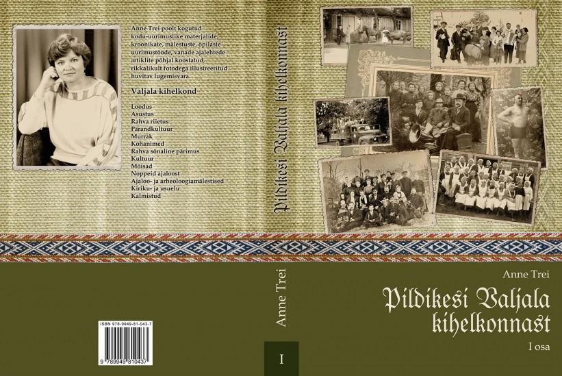 """Maikuus ilmub Anne Trei koostatud raamatu """"Pildikesi Valjala kihelkonnast"""" esimene osa. """"Valjala kihelkonna aja-, elu-, kultuuri- ja hariduslugu oli laialipillutuna raamatutes, arhiivides, kroonikates, vanades ajalehtedes, inimeste kirjalikes ja suulistes mälestustes. […]"""
