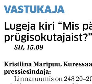 SH, 15.09 Kristiina Maripuu, Kuressaare linnavalitsuse pressiesindaja: Linnaruumis on 248 20–200-liitrist avalikku prügikasti. Enim on 40-liitriseid prügikaste, täpsemalt 197. Reeglina on prügikastid paigutatud bussipeatuste, ülekäiguradade, lasteaedade, koolide jt ühiskondlike hoonete […]