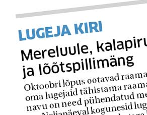 Oktoobri lõpus ootavad raamatukogud üle Eesti oma lugejaid tähistama raamatukogupäevi. Tänavu on need pühendatud merele. Neljapäeval kogunesid lugejad Tornimäe raamatukogusse kalapirukatega kaetud teelaua ümber, et koos laulda tuntud merelaule ehtsa […]