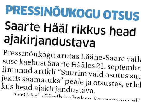 """Pressinõukogu arutas Lääne-Saare vallavalitsuse kaebust Saarte Hääles 21. septembril 2016 ilmunud artikli """"Suurim vald osutus suurprojektis saamatuks"""" peale ja otsustas, et leht rikkus head ajakirjandustava. Artikkel räägib kaheksa Saaremaa valla […]"""